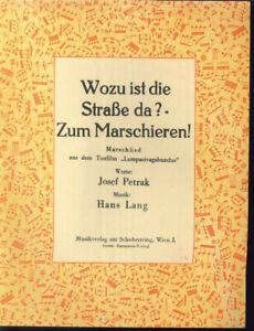 Hans-Lang-Wozu-ist-die-Strasse-da-Zum-Marschieren-uebergrosse-alte-Noten