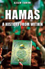 Hamas: A History from Within by Azzam S Tamimi (Paperback / softback, 2011)