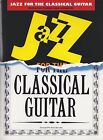 Jazz Pieces for the Classical Guitar: Seventeen Famous Jazz 'standards' Arranged for the Classical Guitar by Music Sales Ltd (Paperback, 2000)