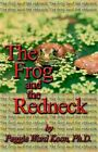 Frog and The Redneck 9781413475340 by Ph D Peggie Koon Paperback