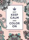 2017 Keep Calm and Color on Wall Poster Calendar by Katie Martin 9781492636410
