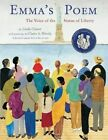 Emma's Poem: The Voice of the Statue of Liberty by Linda Glaser (Paperback / softback, 2013)