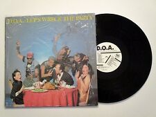 D.O.A. LET'S WRECK THE PARTY LP U.S. ORIG. 1985 CANADIAN HARDCORE PUNK NM