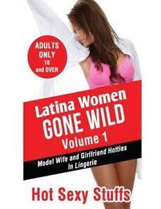 Latina Girls Gone Crazy