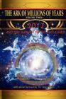 Ark Millions Years Volume Two Clark Agauthorhouse Hardback 9781425915940
