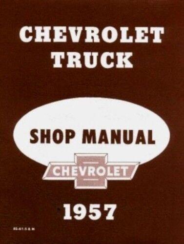 CHEVROLET 1957 Truck Shop Manual 57 Chevy Pickup