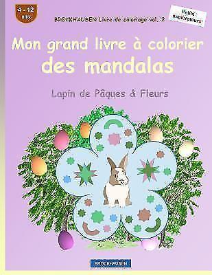 Lapin De Paques And Fleurs Brockhausen Livre De Coloriage Vol 2