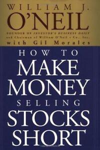 How To Make Money Selling Stocks Short 9780471710493 Ebay