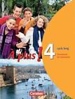 À plus! Ausgabe 2004. Band 4 (cycle long). Schülerbuch von Catherine Jorissen, Sylvie Schenk und Gertraud Gregor (2007, Taschenbuch)