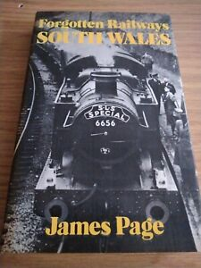 Forgotten Railways South Wales Hardback Book James Page