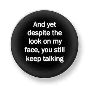 """1"""" sayings rude badge E CARD funny 25mm pin button amuse cheeky"""