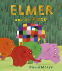 Elmer and the Race by David McKee (Paperback, 2016)