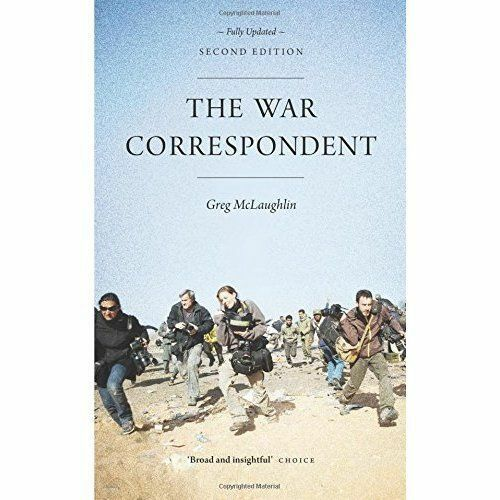 1 of 1 - The War Correspondent - Second Edition, Very Good Condition Book, McLaughlin, Gr