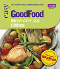 Good Food: More One-Pot Dishes: Triple-tested Recipes by Jane Hornby (Paperback, 2009)