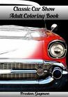 Classic Car Show Adult Coloring Book by Preston Guymon (Paperback / softback, 2015)