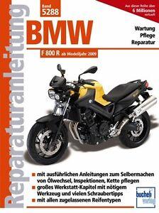 BMW F 800 R ab 2009 Reparaturanlei<wbr/>tung Reparaturbuch Reparatur-Hand<wbr/>buch Wartung
