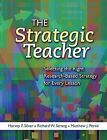 The Strategic Teacher: Selecting the Right Research-Based Strategy for Every Lesson by Richard W Strong, Harvey F Silver, Matthew J Perini (Paperback / softback, 2007)