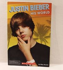 Justin Bieber : His World by Riley Brooks - Paperback Book