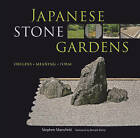 Japanese Stone Gardens: Origins, Meaning, Form by Stephen Mansfield, Donald Richie (Hardback, 2009)