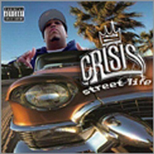 Crisis Street life  [Maxi-CD]