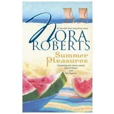 Summer Pleasures (Second Nature + One Summer) by Nora Roberts (2007), tpb
