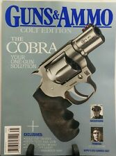 Guns & Ammo Colt Edition 2017 SPECIAL Cobra Your One Gun Solution FREE SHIPPING