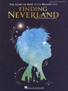 2019 DernièRe Conception Finding Neverland Piano Vocal Selections Music Book Peter Pan Comédie Musicale De Broadway-afficher Le Titre D'origine Les Consommateurs D'Abord