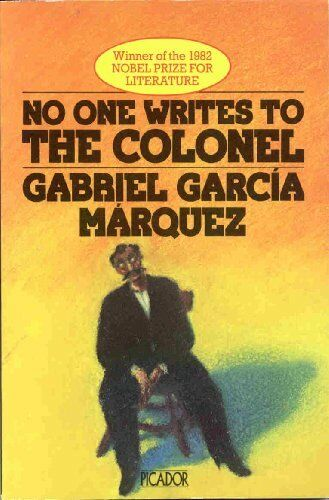 No One Writes to the Colonel (Picador Books)