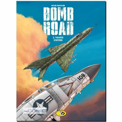 Bomb Road 3 Yankee Station Michel Königeur VIETNAM FLIEGERSTAFFEL COMIC LP 60er