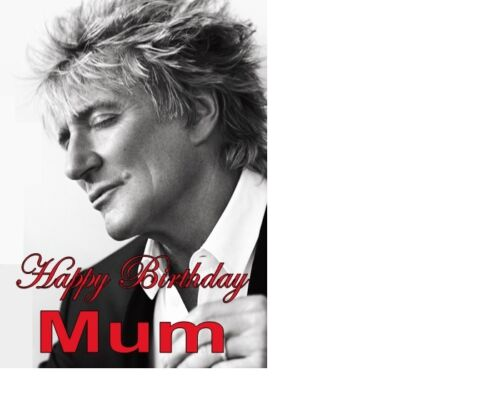 PERSONALISED ROD STEWART Birthday card A5 ANY NAME AGE OCCASION GREETING