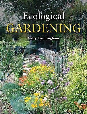 Ecological Gardening, Cunningham, Sally