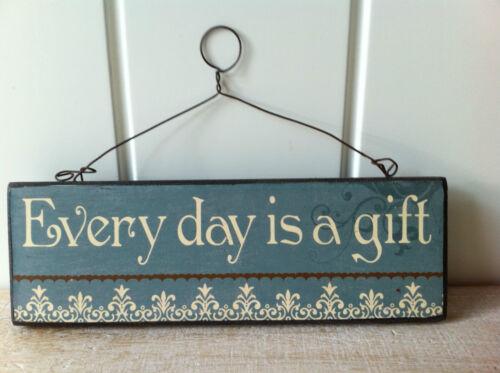 """Plaque murale en bois vintage signe /""""chaque jour est un cadeau/"""" par ciel envoie"""
