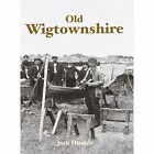 Old Wigtownshire 9781840336603 by Jack Hunter Paperback