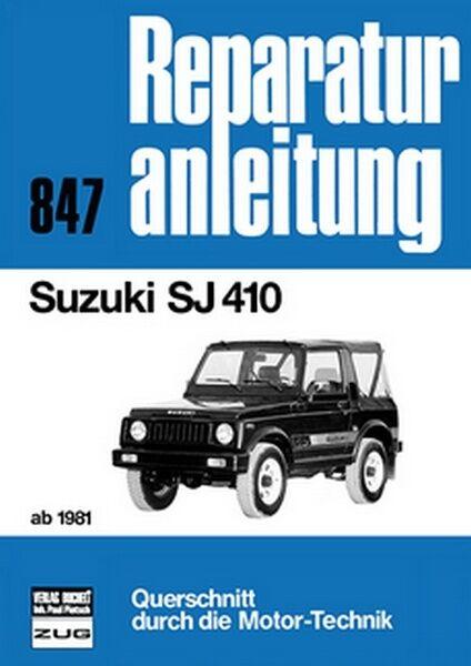 Suzuki SJ 410 ab 1981 Reparaturanleitung Reparatur-Handbuch Reparaturbuch POD