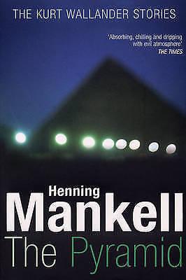 The Pyramid: Kurt Wallander by Henning Mankell (Hardback, 2008)