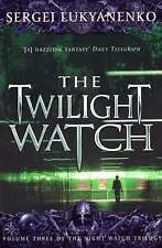 The Twilight Watch. Sergei Lukyanenko-ExLibrary