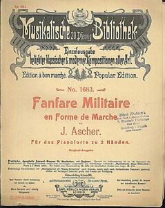 J-Ascher-Fanfare-Militaire-en-Forme-de-Marche-uebergrosse-alte-Noten