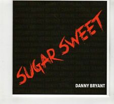 (HD117) Sugar Sweet, Danny Bryant - 2016 DJ CD