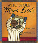 Who Stole Mona Lisa? by Ruthie Knapp (Hardback)