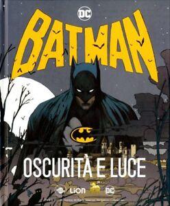 BATMAN-OSCURITA-039-E-LUCE-S-Bianchi-Camuncoli-Castellini-Dell-039-Otto-Liberatore