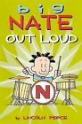 Big Nate Out Loud by Lincoln Peirce (Hardback, 2011)