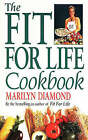The Fit for Life Cook Book by Marilyn Diamond (Paperback, 1991)
