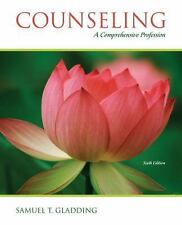Counseling : A Comprehensive Profession by Samuel T. Gladding (2008, Paperback)