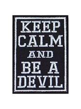 Keep Calm And Be A Devil Patch Aufnäher Badge Biker Heavy Rocker Kutte Stick