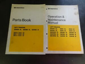 Details about DaeWoo GC20S-2 GC25S-2 GC30S-2 Lift Trucks Parts Book on