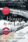 The House by the Lake by Thomas Harding (Hardback, 2015)