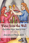 Water from the Well: And Other Wyrd Tales of Odin by Laure Gunnlod Lynch (Paperback / softback, 2008)
