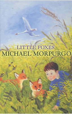 1 of 1 - Little Foxes by Michael Morpurgo (Paperback, 2002)