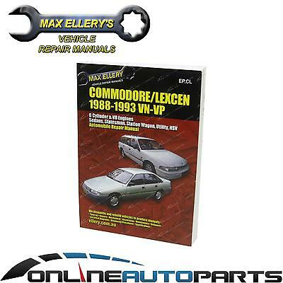 Workshop Repair Manual Commodore VN VP V6 + V8 456p Book Garage Service Ellery