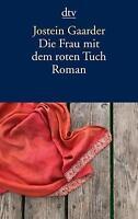 Die Frau mit dem roten Tuch von Jostein Gaarder (2011, Taschenbuch) #3113